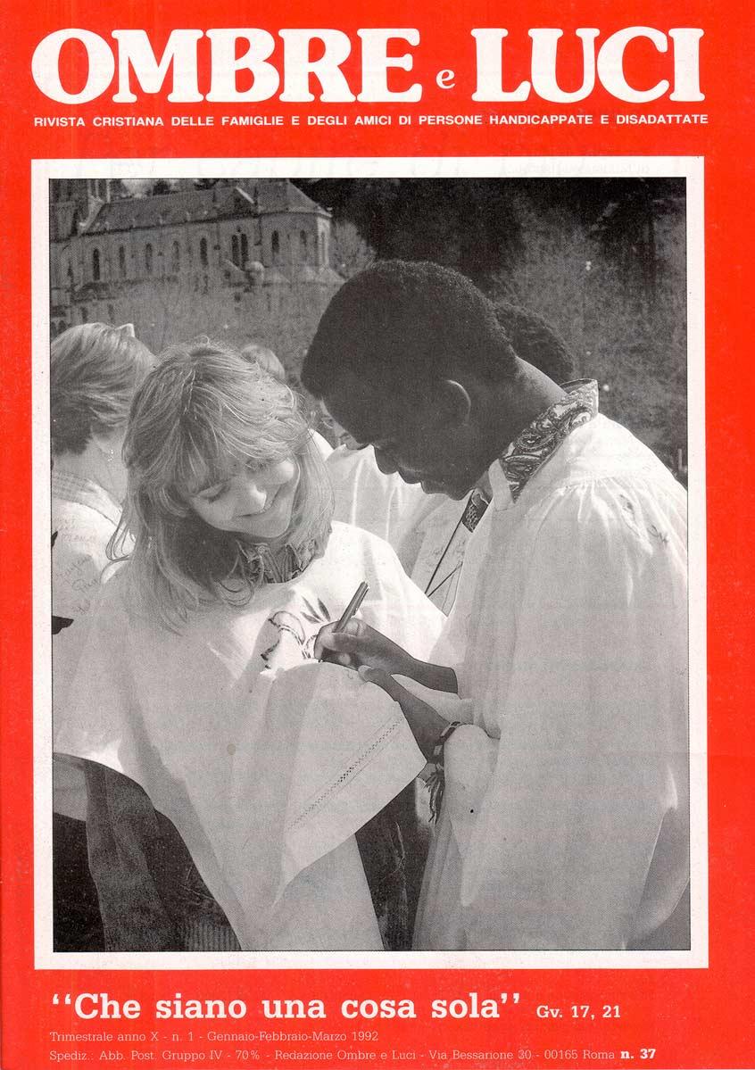 """Numero 37 – Pellegrinaggio a Lourdes 1991 – """"Che siano una cosa sola"""""""
