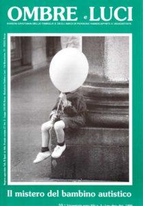 Copertina Ombre e Luci n. 55, 1996 - Il mistero del bambino autistico