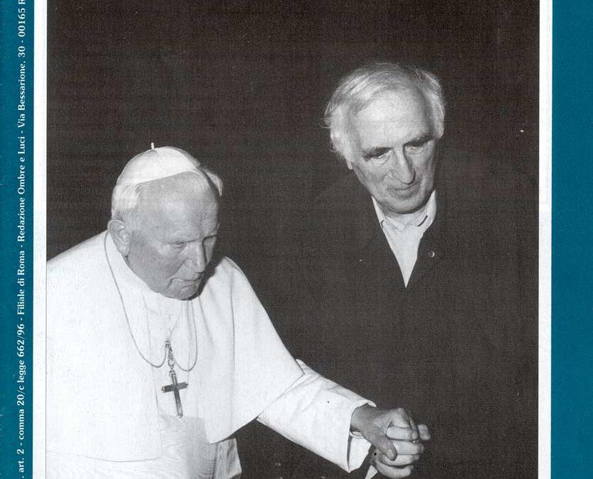 Ombre e Luci n.59 – Jean Vanier premio Paolo VI – La loro vita nei film