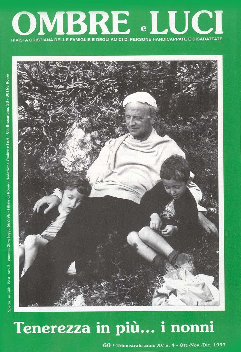 Ombre e Luci n. 60 – Tenerezza in più… i nonni