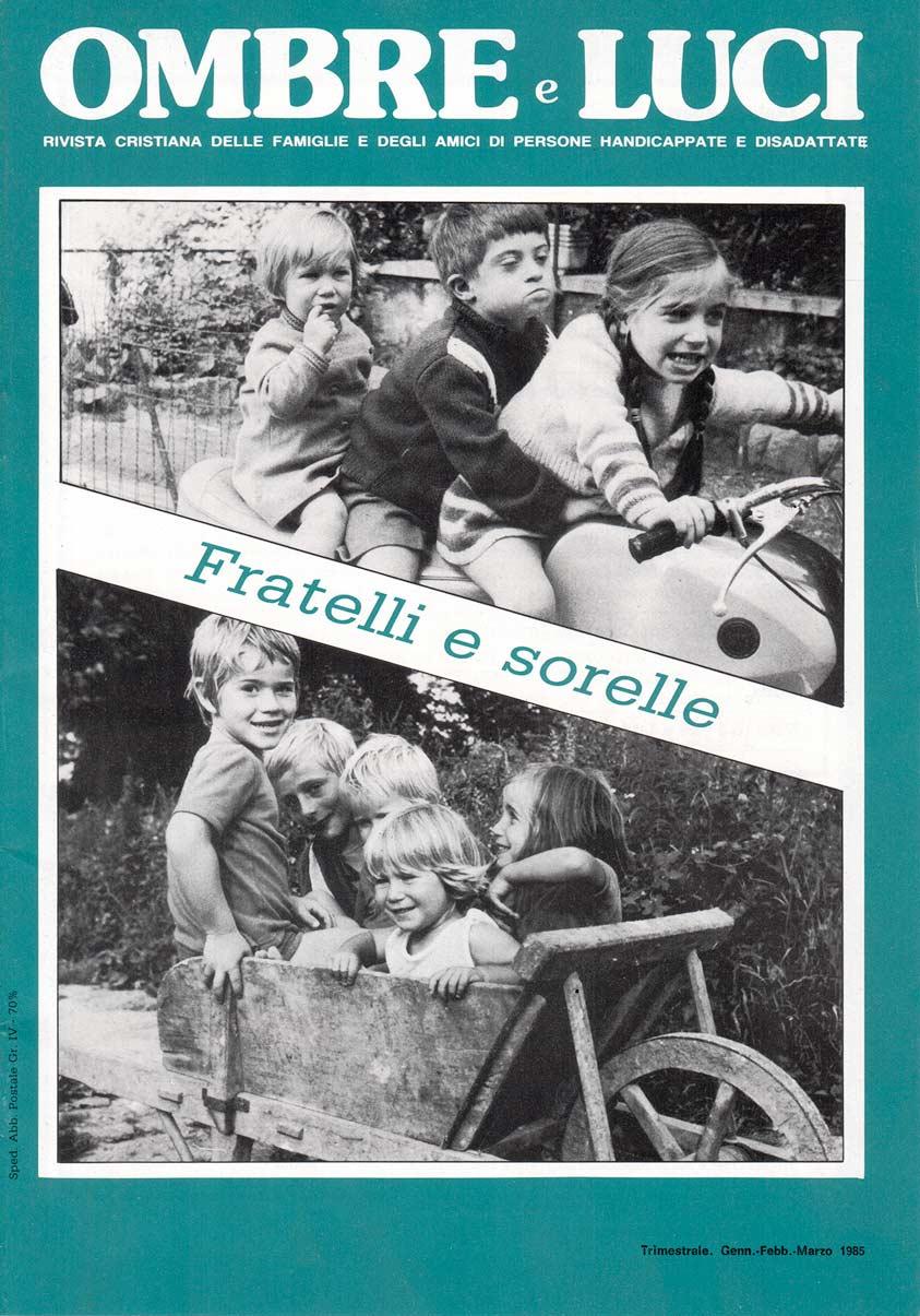 Numero 9 – Fratelli e sorelle