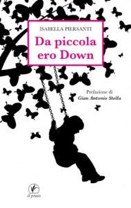 Copertina - Da piccola ero Down - Isabella Piersanto - Ombre e Luci n. 141