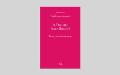 Il Disabile nella Società: Prospettive di integrazione – Recensione libro