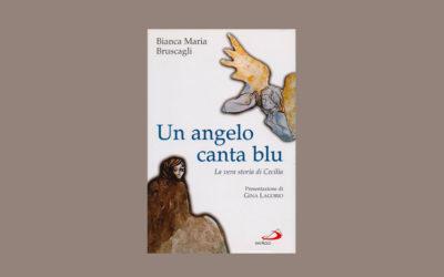 Un angelo canta blu – La vera storia di Cecilia – Recensione