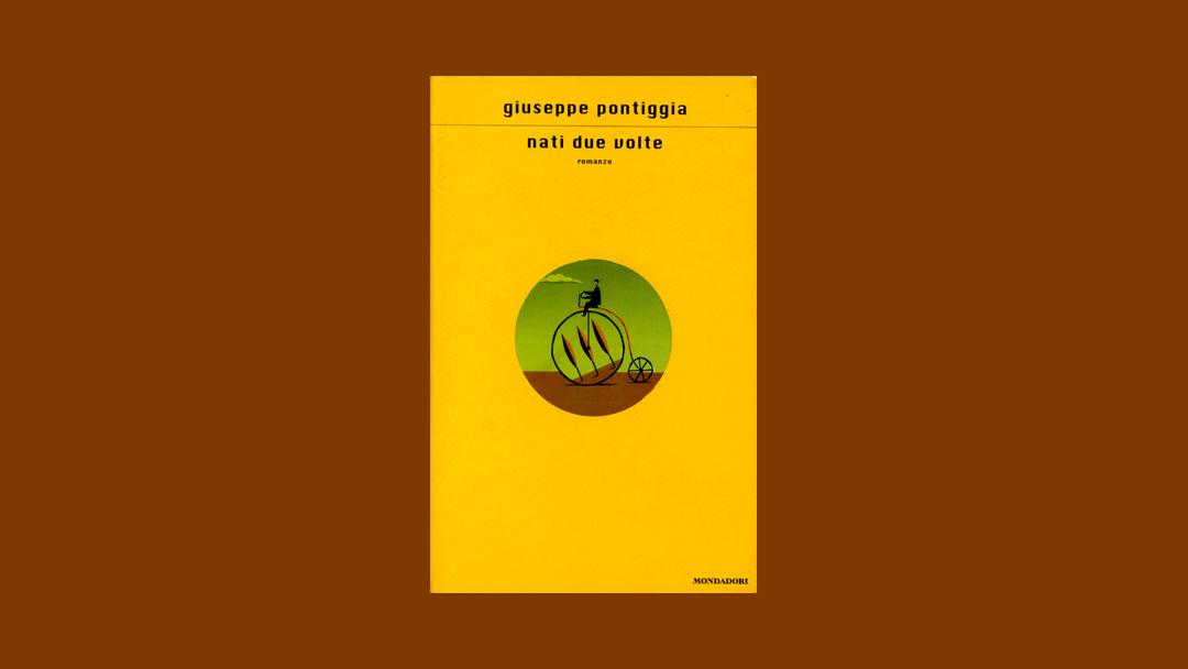 Nati due volte – Estratto dal libro di Giuseppe Pontiggia