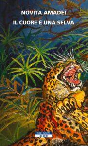 Il cuore è una selva - Novita Amadei