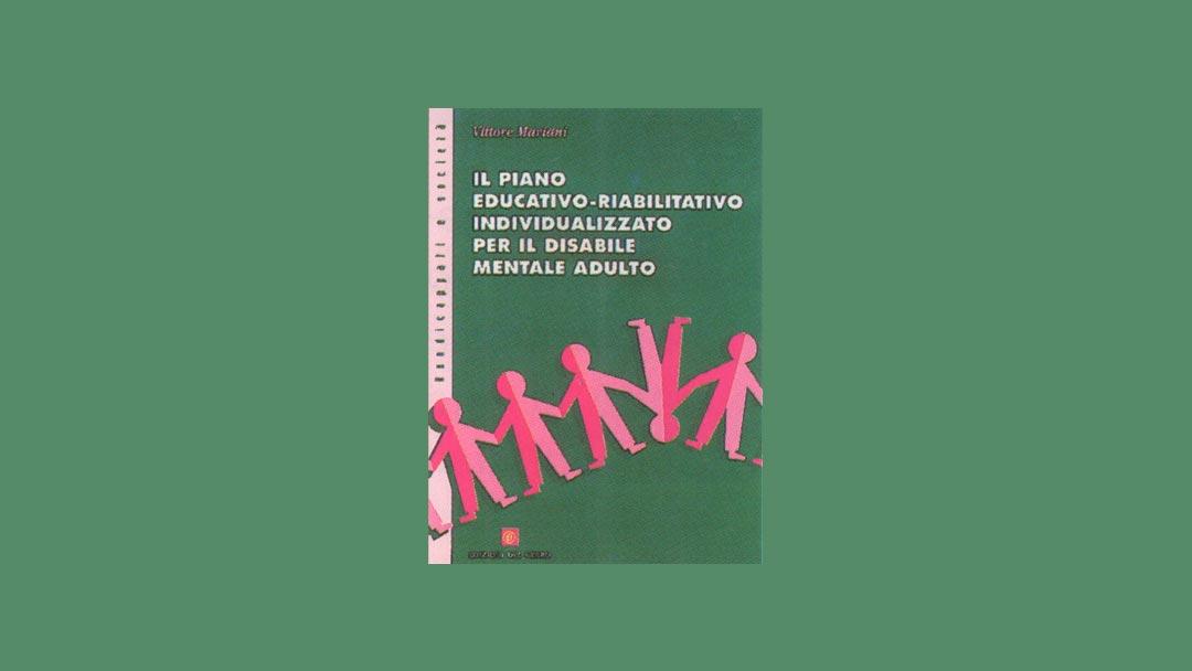 Il piano educativo riabilitativo individualizzato per il disabile mentale adulto