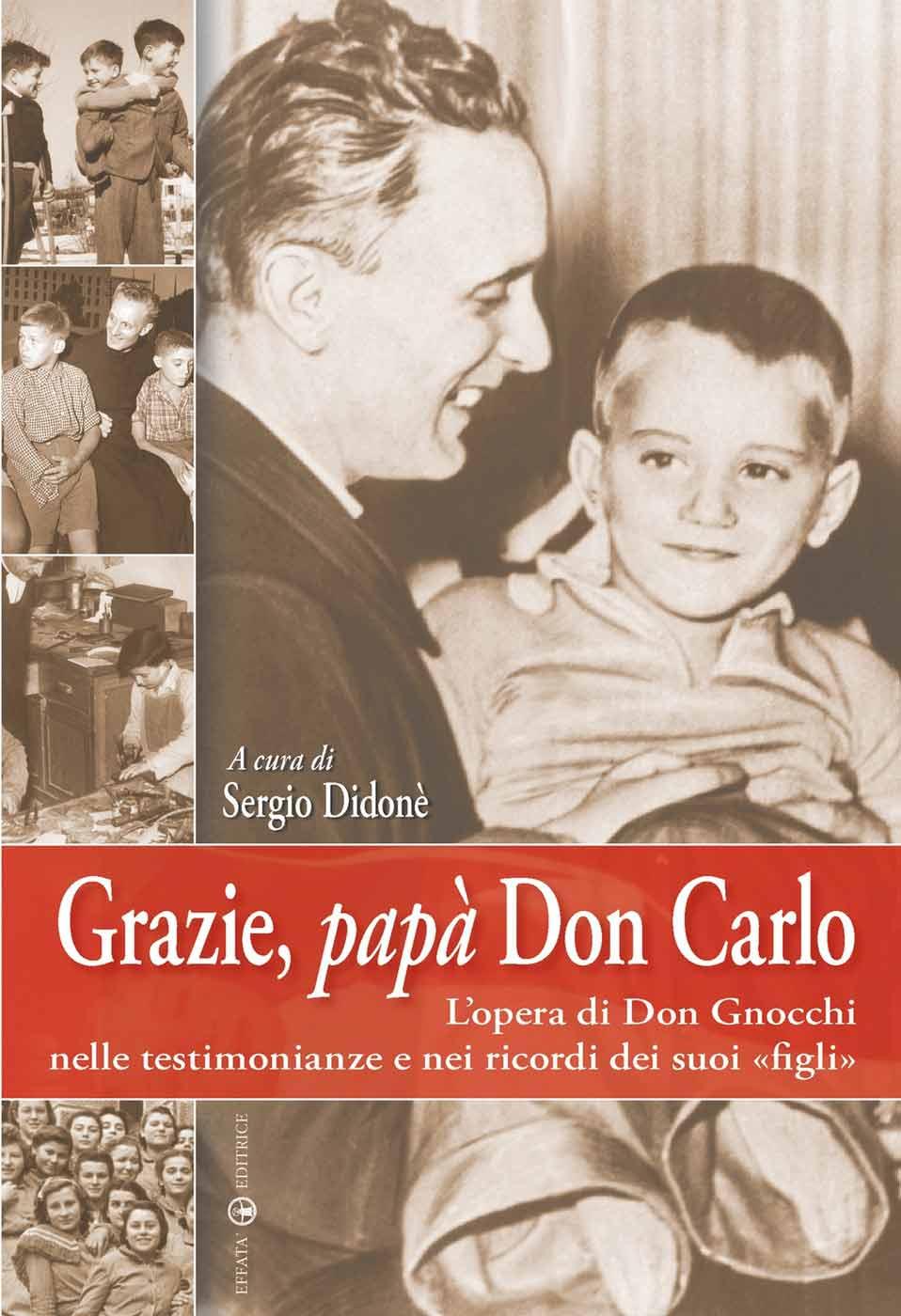 Grazie Papà Don Carlo