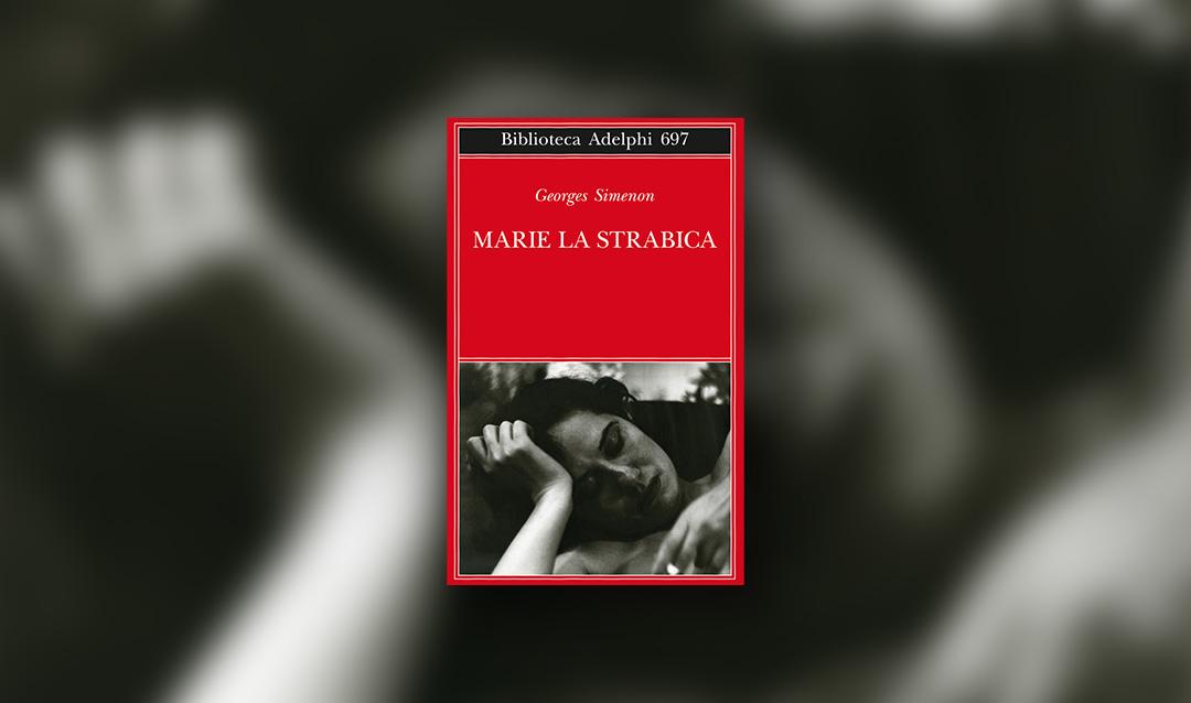 Marie la strabica di Georges Simenon – Recensione