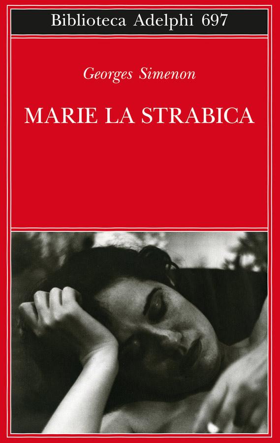Marie la strabica (Adelphi, 2019)